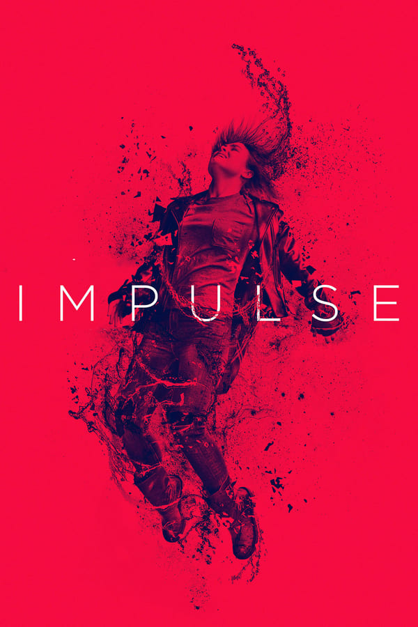 Impulse – Season 1 (2018)